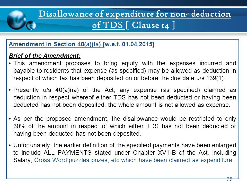 Disallowance of expenditure for non- deduction of TDS [ Clause 14 ]